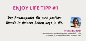 Enjoy Life Tipp 1