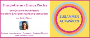Energiekreise - Energy Circles Blogartikel