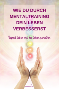 Verbessere deine Lebensqualität durch Mentaltraining