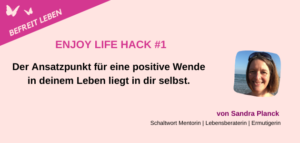 Enjoy Life Hack 1