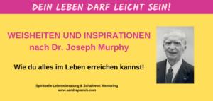 Inspirationen Dr. Joseph Murphy