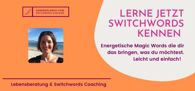 Kennst du schon die zauberhafte Kraft von Switchwords?