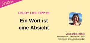 Enjoy Life Tipp 8