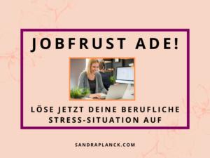 Jobfrust ade! Lebensberatung mit Switchwords Coaching